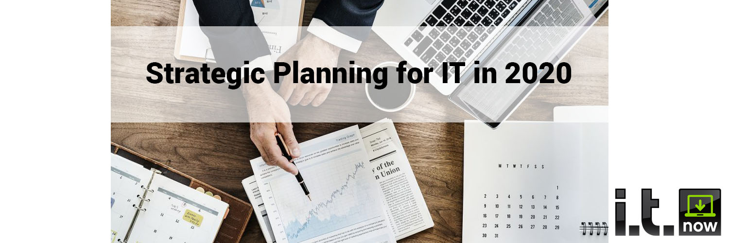 Strategic Planning for IT in 2020