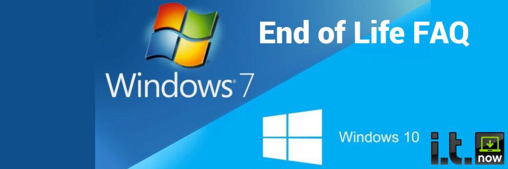 Windows 7 End of Life FAQ