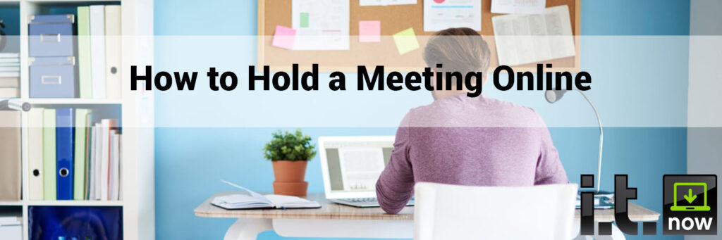 how to hold a meeting online