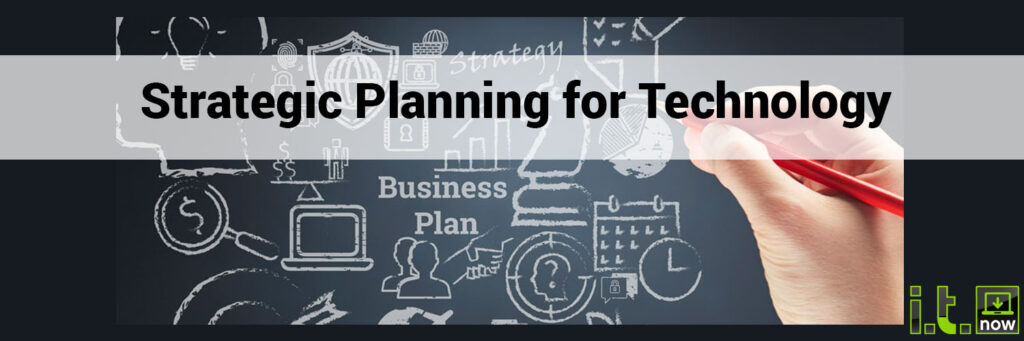 Strategic Planning for Technology